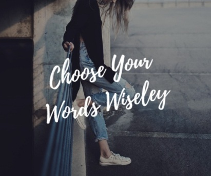 choose words